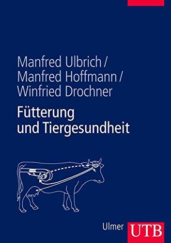 Fütterung und Tiergesundheit