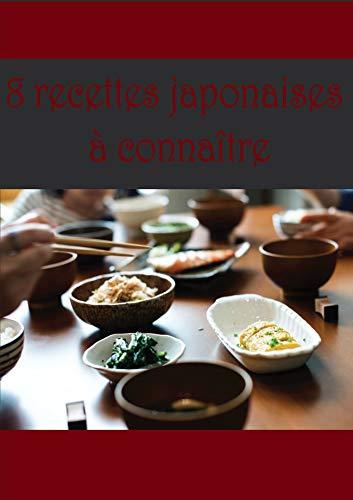 Couverture du livre 8 recettes japonaises à connaître