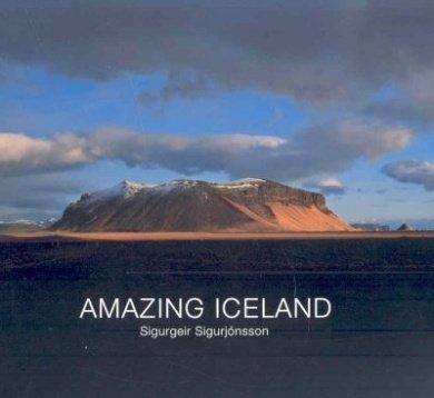 Amazing Iceland por Sigurgeir Sigurjonsson