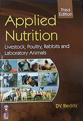 Applied Nutrition Livestock Poultry Rabbits And Laboratory Animals 3Ed (Pb 2020)