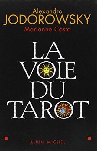 La Voie du tarot by Alexandro Jodorowsky (May 27,2004)