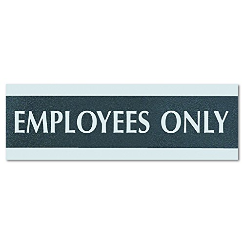 Century Series Office Sign, EMPLOYEES ONLY, 9 x 3, Black/Silver, Sold as 1 Each