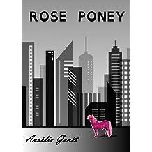 Rose Poney