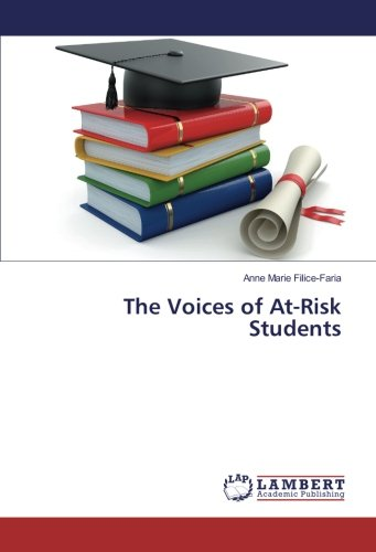The Voices of At-Risk Students