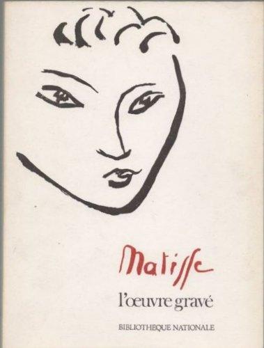 Matisse l'oeuvre gravé