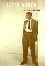 Later Auden by Edward Mendelson (1999-04-30)