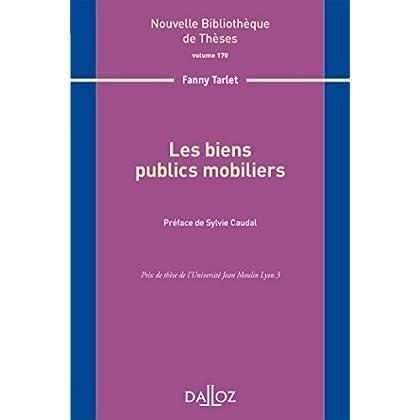 Les biens publics mobiliers. Volume 170