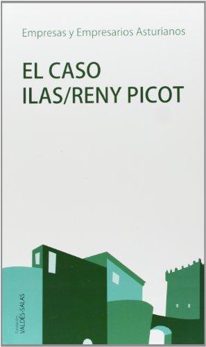 El Caso Ilas/Reny Picot (Empresas y empresarios asturianos)