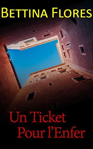 Un ticket pour l'enfer