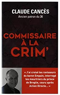 Commissaire à la crim' par Claude Cancès