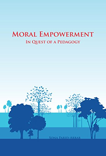 Moral Empowerment: In Quest of a Pedagogy (English Edition)