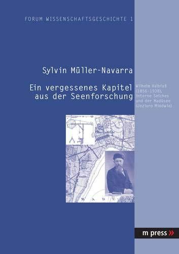 Ein vergessenes Kapitel aus der Seenforschung: Wilhelm Halbfass (1856-1938), interne Seiches und der Madüsee (Jezioro Miedwie)