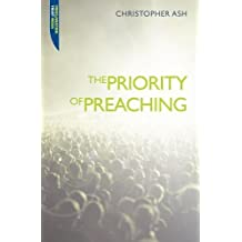 Priority of Preaching (Proclamation Trust)