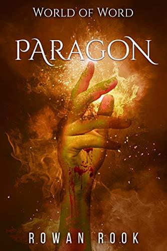 Paragon: A Dark Fantasy Thriller (World of Word Book 1) (English Edition)