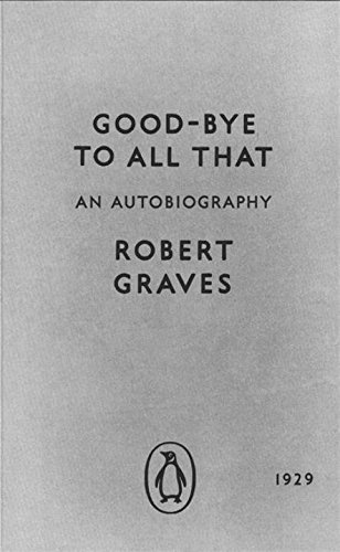 modern-classics-goodbye-to-all-that-the-original-edition-penguin-modern-classics-by-robert-graves-20