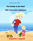 Children's book in Polish: My Daddy is the - Best Reviews Guide