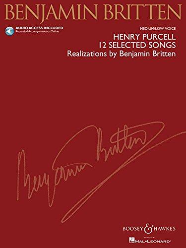 12 Selected Songs: Realizations by Benjamin Britten. mittlere/tiefe Stimme und Klavier. Ausgabe mit CD.