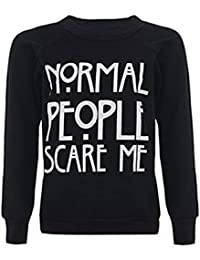 "Fashion charming-women de ""normal personas Scare Me Sudadera Con Impresión"" Tops Jumper"