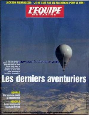 EQUIPE MAGAZINE (L') [No 816] du 22/11/1997 - JACKSON RICHARDSON - LES DERNIERS AVENTURIERS - LE TOUR DU MONDE EN BALLON - BOURAS - UN HOMME DANS LA TOURMENTE - HERCULE - LES CHAMPIONS FACE AU MYTHE.