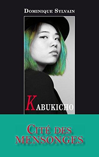 Kabukicho par [Sylvain, Dominique]