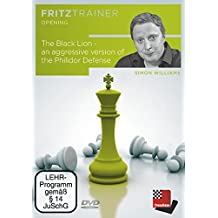 Fritztrainer Opening - The Black Lion - an aggressive version of the Philidor Defense von Simon Williams