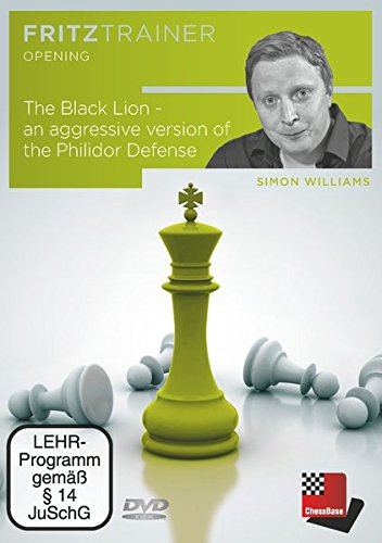 Fritztrainer Opening - The Black Lion - an aggressive version of the Philidor Defense von Simon Williams -