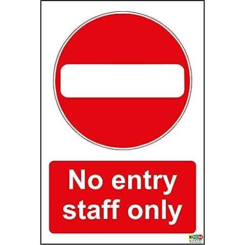 No Entry–Personale solo segno, Adesivo vinilico 200mm x 150mm