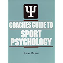 Coaches Guide to Sport Psychology by Rainer Martens (1987-12-24)