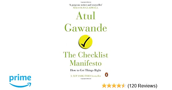 The Checklist Manifesto : How to Get Things Right: Amazon in: Atul