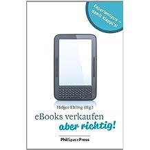 eBooks verkaufen - aber richtig!: Expertentipps: damit klappt's