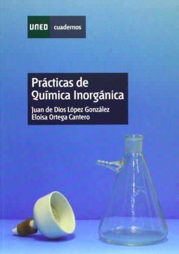 Prácticas de Química Inorgánica (CUADERNOS UNED) por Juan de Dios LÓPEZ GONZÁLEZ