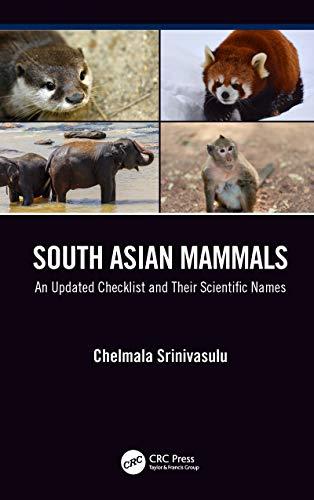 South Asian Mammals: An updated Checklist and Their Scientific Names (English Edition) por Chelmala Srinivasulu