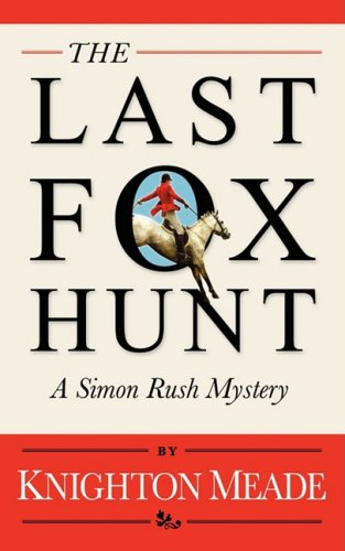 The Last Foxhunt