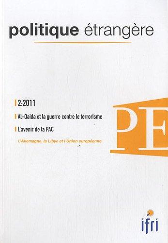 Politique étrangère, N° 2, Eté 2011 : Al-Qaida et la guerre contre le terrorisme