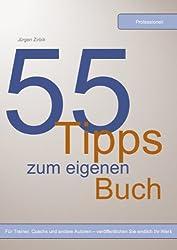 55 Tipps zum eigenen Buch