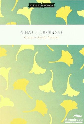 Rimas y leyendas. Clásicos almadraba por Gustavo Adolfo Becquer