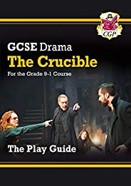 Grade 9-1 GCSE Drama Play Guide - The Crucible