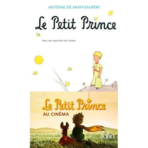 Le Petit Prince (Collection Folio (Gallimard)) (French Edition) by Saint-Exupery, Antoine de (1999) Mass Market Paperback