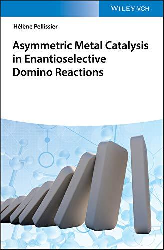 Asymmetric Metal Catalysis in Enantioselective Domino Reactions (English Edition)