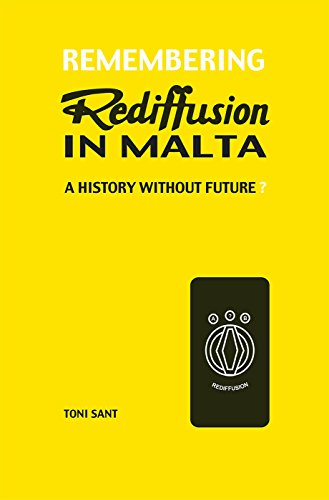 Preisvergleich Produktbild Remembering Rediffusion in Malta: A history without future
