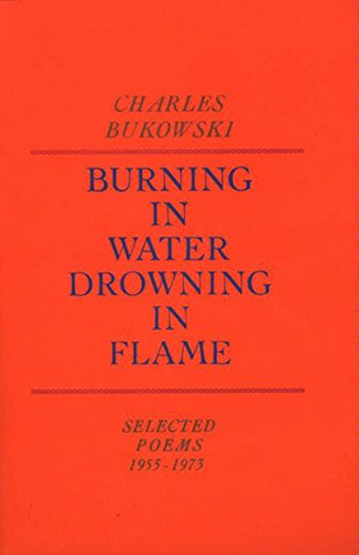 Burning in Water, Drowning in Flame: Selected Poems 1955-1973 (English Edition)