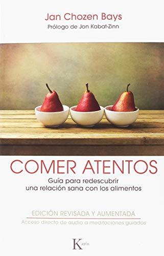 Comer Atentos (Sabiduría perenne) por Jan Chozen Bays