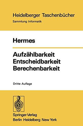 Heidelberger Taschenbücher, Sammlung Informatik, Band 87: Aufzählbarkeit, Entscheidbarkeit, Berechenbarkeit. Einführung in die Theorie der rekursiven Funktionen