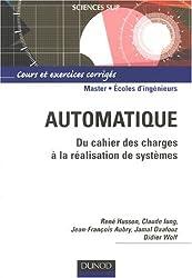 Automatique : Du cahier des charges à la réalisation des systèmes