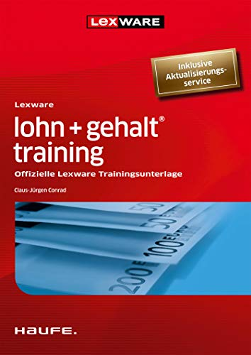 Lexware lohn+gehalt® training: Offizielle Lexware Trainingsunterlage