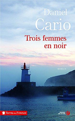 Trois femmes en noir : roman
