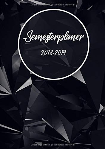 Semesterplaner 2018-2019: Der Semesterkalender und Studienplaner für das neue Studienjahr 2018 2019