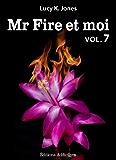 Mr Fire et moi - volume 7