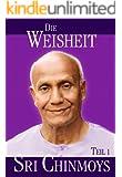 Die Weisheit Sri Chinmoys: Teil 1