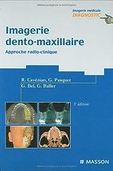 Imagerie dento-maxillaire: Approche radio-clinique